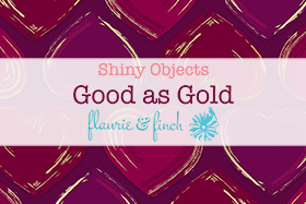 Shiny Objects - Good as Gold